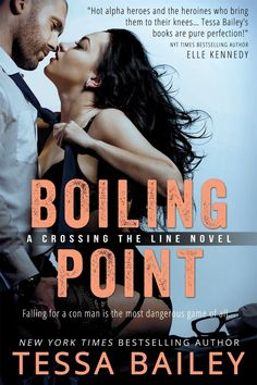 Boiling Point by Tessa Bailey http://shamelessbookclub.com/books/rating/5-stars/boiling-point-by-tessa-bailey/