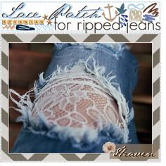 """""""→ LACE PATCH FOR RiPPED JEANS . . . ♥"""" by teenag3tips on Polyvore"""