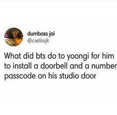 well he probably doesn't want to be interrupted and Taehyung probably sneaked in and made a Cypher pt V