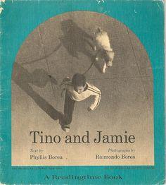 Tino and Jamie a Readingtime Book - Phyllis Borea - Raimondo Borea (photographer) - 1972 - Vintage Book