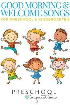The best good morning songs and welcome songs for preschool and kindergarten!