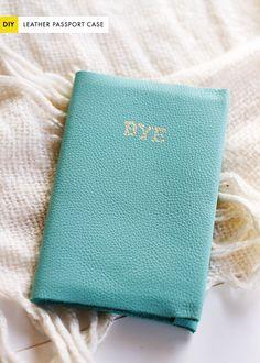 The Kipi Blog: DIY || #31 || Leather Passport Case || Hasta la vista, baby!