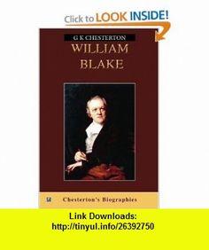 William Blake (9780755116522) G K Chesterton , ISBN-10: 0755116526  , ISBN-13: 978-0755116522 ,  , tutorials , pdf , ebook , torrent , downloads , rapidshare , filesonic , hotfile , megaupload , fileserve