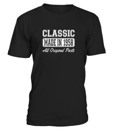 """# Classic, Made in 1958, All Original - 59th Birthday T-shirt - Limited Edition .  Special Offer, not available in shops      Comes in a variety of styles and colours      Buy yours now before it is too late!      Secured payment via Visa / Mastercard / Amex / PayPal      How to place an order            Choose the model from the drop-down menu      Click on """"Buy it now""""      Choose the size and the quantity      Add your delivery address and bank details      And that's it!      Tags: For a…"""