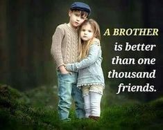 Best Brother Quotes And Sibling Sayings Best Place to Collect Daily Boost with Motivational Quotes, Health Tips and Many More.Best Brother Quotes And Sibling Sayings- Best Brother Brother Sister Love Quotes, Brother And Sister Relationship, Brother Birthday Quotes, Sister Quotes Funny, Brother And Sister Love, Daughter Poems, Happy Birthday Brother, Nephew Quotes, Funny Sister