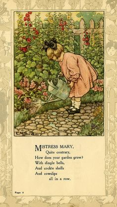 """Mistress Mary, quite contrary..."" illustration by Clara M. Burd for her book 'Mother Goose and Her Goslings', c. 1912-18. Courtesy The Texas Collection, Baylor University."