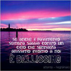 #ok #parole #frasi #aforismi #citazioni #poesia #massime #pensieri #riflessioni #canzoni #negramaro #attenta