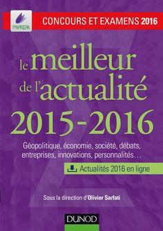 Le meilleur de lactualité 2015-2016. Concours et examens 2016