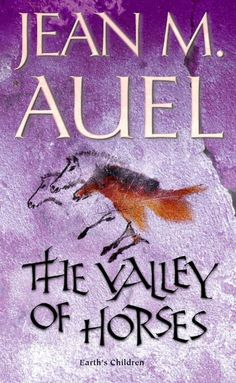 The Valley of Horses (Book 2) by Jean M. Auel - the Earth's Children series was the No. 19 most banned and challenged title 1990-1999