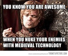Tyrion is such a BAMF