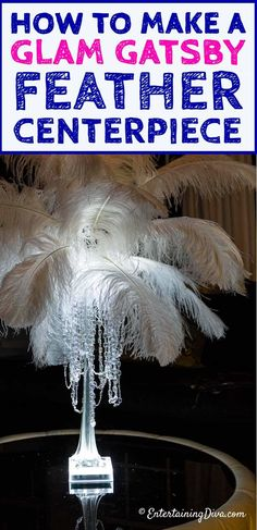 How To Make A Glam Gatsby DIY Feather Centerpiece - Entertaining Diva @ From House To Home Learn how to make this glam DIY feather centerpiece that will turn your wedding or party into a rea Easy Party Decorations, Bachelorette Party Decorations, Diy Centerpieces, Bridal Shower Decorations, Bachelorette Parties, Wedding Decorations, Centrepieces, Feather Decorations, Diy Decoration