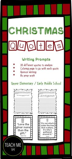 Christmas quotes writing prompts for Upper Elementary and Middle School- Use for teaching gratitude during Christmas time, opinion writing, or analyzing text. Super easy, no prep, and a great find for Christmas in the classroom. There are also quote coloring pages included! #Christmasquotes #quotes #elementary #Christmasactivity #Christmas #3rdgrade #4thgrade #5thgrade #6thgrade #writingcenters #coloring #writingprompts #winterquotes #winteractivity #easychristmasactivity