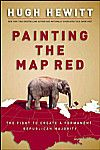 Painting the Map Red: The Fight to Create a Permanent Republican Majority, Hugh Hewitt, 9780895260024, #books, #btripp, #reviews