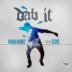 CDQ Joins Kida Kudz For New Single 'Dab It.' UNG artist Kida kudz,returns with a new song 'Dab It' just days after the recent release of Awo lor. New Music, Good Music, National Issues, Party Songs, Latest News Updates, Nigeria News, Trending Topics, News Songs, Celebrity Gossip