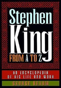 Stephen King from A to Z: An Encyclopedia of His Life and Work: Covers all aspects of the author's career, including his work as a writer, screenwriter, and actor, and as a popular cult figure. Stephen King Quotes, Stephen King Books, Horror Tale, Horror Movies, Steven King, Best Authors, King Art, Screenwriting, Book Worms