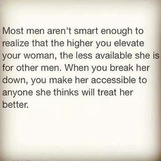 Most men are idiots. Unfortunate.
