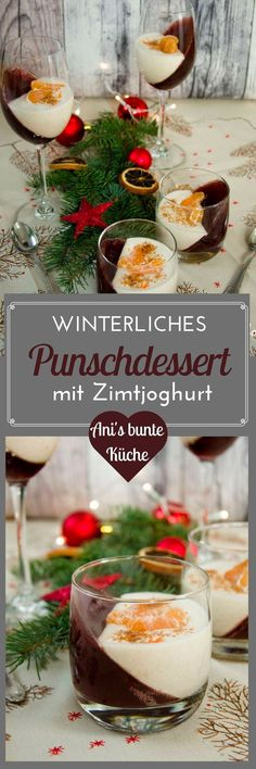 Punch dessert with cinnamon yoghurt - wonderful recipe for a winter dessert - Ani& colorful cuisine - After a hearty meal, we still fancy a sweet dessert, but it shouldn& be too powerful because - Winter Desserts, Summer Dessert Recipes, Quick Easy Desserts, Desserts For A Crowd, Fancy Desserts, Homemade Desserts, Delicious Desserts, Gourmet Desserts, Fiber Rich Fruits