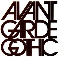 """""""Avant Garde Gothic"""" by Herb Lubalin"""