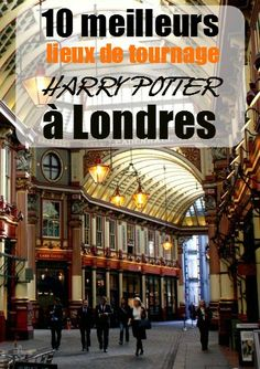 Les dix meilleurs spots Harry Potter sur Londres