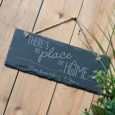 Personalised Hanging Slate Sign - There's No Place Like Home | GettingPersonal.co.uk