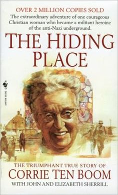 The Hiding Place, by Corrie Ten Boom Started this book today ... loving it already! 07.08.13