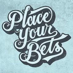 """Place Your Bets"" by @therealstyler #typespot for a feature!  #typography #type #typo #customtype #graphicdesign #script #letters #lettering #handlettering #customlettering #vector by typespot"
