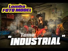 "[LIPUTAN] Lomba Foto Model ""INDUSTRIAL""  Republik Fotografer - LTC Glodok"