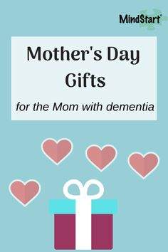 Get ideas for mother's day gifts for the mom with dementia, including sensory or comfort items, music, books, plus ways to spend special time together.