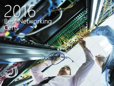 These networking certifications, such as CCNP Certifications, are in demand in 2016. Find the most valuable certification for your career path on Tom's IT Pro.