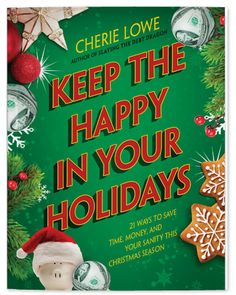 Free Ebooks: Keep the Happy in Your Holidays, Books for Christmas, Delicious Amish Baking Secrets, and more