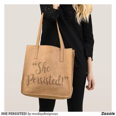 SHE PERSISTED! TOTE