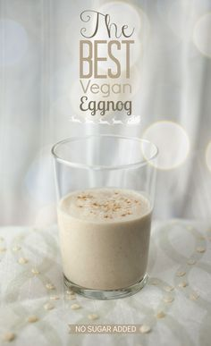 Best Vegan Eggnog The Best Vegan Eggnog I have ever had! And so healthy compared to the sugary store bought nog.The Best Vegan Eggnog I have ever had! And so healthy compared to the sugary store bought nog. Vegan Treats, Vegan Foods, Vegan Dishes, Vegan Recipes, Vegan Egg Nog Recipe, Vegan Eggnog Recipe Almond Milk, Easy Recipes, Vegan Christmas, Vegan Thanksgiving