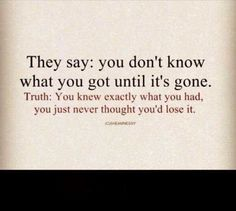 totally the opposite... lol but the truth was right  #LifeQuote ☺