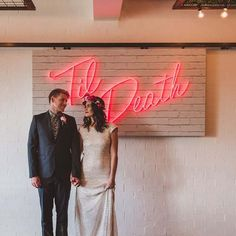 I was looking for some inspirational message that would perhaps cheer you up since its so miserable outside. but then I came across this image of neon 'til death' posted by and smiled at how cool this would look in my wedding venue. Wedding Ceremony Backdrop, Wedding Signage, Wedding Designs, Wedding Styles, Trendy Wedding, Dream Wedding, 2018 Wedding Trends, Deco Table, Wedding Inspiration