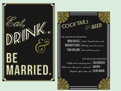 Art Deco Eat, Drink and Be Married Sign // Wedding Signage, Cocktail Menu, Drink List, Bar Menu Great Gatsby Wedding, Gatsby Theme, 1920s Wedding, Gatsby Party, Art Deco Wedding, Glamorous Wedding, Wedding Themes, Our Wedding, Dream Wedding