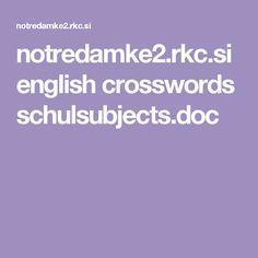 notredamke2.rkc.si english crosswords schulsubjects.doc