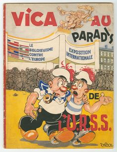 The Nazi-controlled government in German-occupied France produced the Vica comic during World War II as a propaganda tool against the Allied forces. The comics represent Nazi influence and perspective within French society.