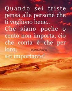 L'immagine può contenere: testo Italian Life, Italian Quotes, New Years Eve Party, Compassion, Improve Yourself, Encouragement, Life Quotes, Inspirational Quotes, Wisdom