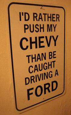 screw that! that bitch is heavy id just walk and get my other chevy to save it. fords go home! lol