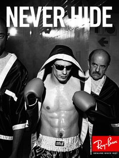 "Ray-Ban ""Never Hide"" Brand Work - Justin Chen - Copywriter #NeverHide #RayBan #RealStyle #Glasses #Sunglasses #Shades"
