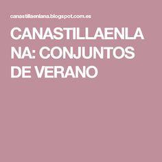 CANASTILLAENLANA: CONJUNTOS DE VERANO