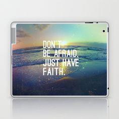 MARK 5:36 - JUST HAVE FAITH Laptop & iPad Skin by Pocket Fuel - $25.00