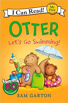 Otter: Let's Go Swimming! (My First I Can Read): Sam Garton: 9780062366634: Amazon.com: Books