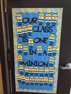 Classroom door decoration idea: Our Class is One in a Minion Minion Classroom Theme, Minion Theme, Classroom Board, Classroom Layout, School Classroom, Classroom Themes, Bulletin Boards, Minion Bulletin Board, Eyfs Classroom