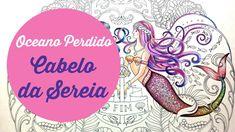 Cabelo da Sereia 2 - Oceano Perdido  - Mermaid Hair 2 - Lost Ocean