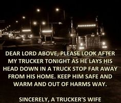 From a truckers wife