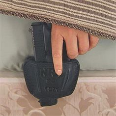 It's a bed holster. SWEET!