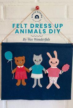 Felt Dress Up Animals DIY – Benzie Design