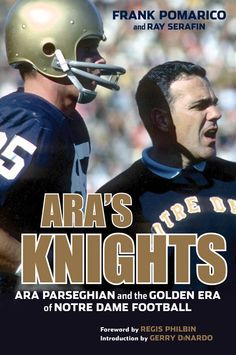 Ara's Knights: Ara Parseghian and the Golden Era of ND Football, $23.95 Nd Football, Notre Dame Football, Fighting Irish, Knights, Great Gifts, Baseball Cards, Books, Spaces, Libros