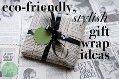 Eco-friendly yet stylish gift wrap ideas.